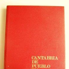 Livros em segunda mão: CANTABRIA DE PUEBLO EN PUEBLO VOL. I - MANN SIERRA - CAJA RURAL PROVINCIAL DE SANTANDER, 1980. Lote 209994875