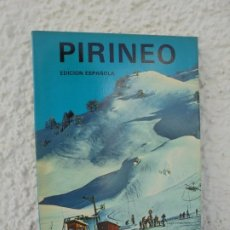 Libros de segunda mano: PIRINEO. EDICION ESPAÑOLA. A.CAMPAÑA. DEDICADO POR EL AUTOR. 1979. Lote 210128912