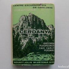 Libros de segunda mano: LIBRERIA GHOTICA. CERDANYA. ANDORRA,PUIGPEDROS,CADI CARLIT,PUIGMAL. 1969.CENTRE EXCURSIONISTA. MAPA.. Lote 210192328