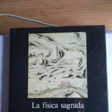 Libros de segunda mano: LA FÍSICA SAGRADA. CREENCIAS RELIGIOSAS Y TEORÍAS CIENTÍFICAS EN LOS ORÍGENES DE LA GEOMORFOLOGÍA ES. Lote 210266775