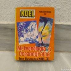 Libros de segunda mano: PRONTUARIO DE METEOROLÓGIA Y OCEANOGRAFÍA KOEL 1959. Lote 210401973