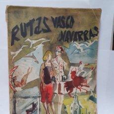 Libros de segunda mano: RUTAS VASCO NAVARRAS. GUIA 1956.. Lote 210561987