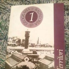 Libros de segunda mano: GEOGRAFIA DE BADALONA - TERRITORI --- EN CATALAN. Lote 210615662