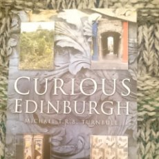 Libros de segunda mano: CURIOUS EDINBURGH - EN INGLES - VER FOTOS. Lote 210616308