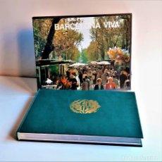 Libros de segunda mano: LIBRO BARCELONA VIVA - TAPA DURA Y CAJA PROTECCION. Lote 210687861
