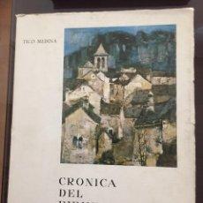 Libros de segunda mano: CRONICA DEL PIRINEO DE HUESCA, TICO MEDINA. Lote 210738749