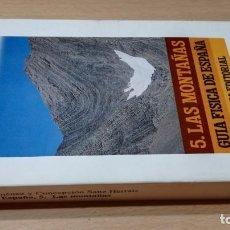 Libros de segunda mano: 5 LAS MONTAÑAS - GUIA FISICA DE ESPAÑA - ALIANZA EDITORIAL U-305. Lote 210966985