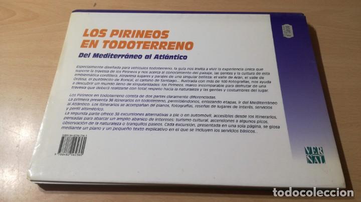 Libros de segunda mano: LOS PIRINEOS EN TODO TERRENO - DEL MEDITERANEO AL ATLANTICO - VERSAL W305 - Foto 2 - 210969315