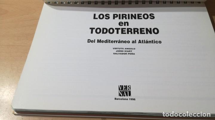 Libros de segunda mano: LOS PIRINEOS EN TODO TERRENO - DEL MEDITERANEO AL ATLANTICO - VERSAL W305 - Foto 4 - 210969315