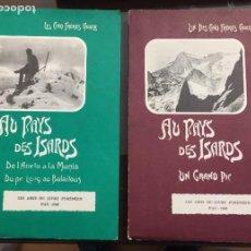 Libros de segunda mano: AU PAYS DES ISARDS, LES AMIS DU LIVRE PYRENEEN UN DES CINO FRERES CADIER EN FRANCES DIFICIL. Lote 211464267