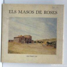 Libros de segunda mano: ELS MASOS DE ROSES - JOAN RABELL I COLL. Lote 211468485