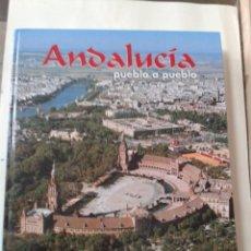 Libros de segunda mano: ANDALUCIA PUEBLO A PUEBLO. SEVILLA. JOSE MARIA DE MENA. Lote 211471644