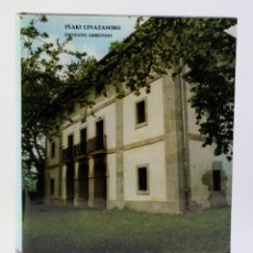 Libros de segunda mano: LA ACTUALIDAD DE LA CASA BLASONADA EN EL PAIS VASCO-IÑAKI LONAZASORO-TOMO III-ED.BILBAO 1982. Lote 211474067