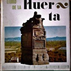 Libros de segunda mano: BANDO DE LA HUERTA - EL LIBRO DE LA HUERTA (MURCIA). Lote 211480720