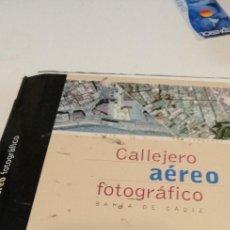 Libros de segunda mano: G-12 LIBRO CALLEJERO AEREO FOTOGRAFICO BAHIA DE CADIZ SIN ENCUADERNAR SIN COMPROBAR. Lote 211507157