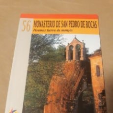Libros de segunda mano: MONASTERIO DE SAN PEDRO DE ROCAS ANA MARIA MALINGRE RODRÍGUEZ EDILESA N°56. Lote 211512187