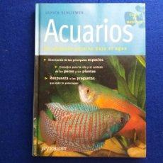 Libros de segunda mano: TITULO: ACUARIOS UN PEQUEÑO PARAÍSO BAJO EL AGUA. AUTOR: SCHLIEWEN, ULRICH. EVEREST. Lote 211520499