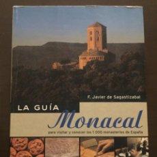 Libros de segunda mano: LA GUIA MONACAL, JAVIER DE SAGASTIZABAL. Lote 211572117