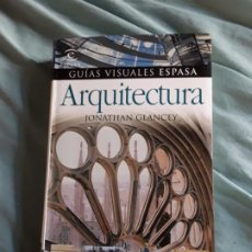 Libros de segunda mano: ARQUITECTURA, DE JONATHAN GLANCEY. EXCELENTE ESTADO. GUIAS VISUALES ESPASA.. Lote 211582844