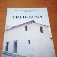 Libros de segunda mano: TREBUJENA. LOS PUEBLOS DE LA PROVINCIA DE CADIZ. . EST20B2. Lote 211640050