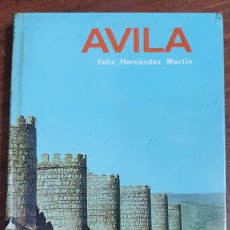 Libros de segunda mano: 37807 - GUIA DE AVILA - POR FELIX HERNANDEZ MARTIN - COL EVEREST - EDITORIAL EVEREST - AÑO 1970. Lote 211644638