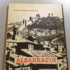 Libros de segunda mano: MORENO MURCIANO, ANDRÉS. ALBARRACÍN : BREVIARIO TURÍSTICO DE LA MUY NOBLE, LEAL, FIDELÍSIMA Y SIEMPR. Lote 211661151
