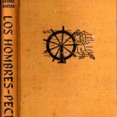Libros de segunda mano: ANTONIO RIBERA : LOS HOMBRES PECES (JUVENTUD, 1956) PRIMERA EDICIÓN. Lote 211676289