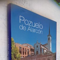 Libros de segunda mano: POZUELO DE ALARCON ORIGEN, FIESTAS Y TODO SOBRE ESTE MUNICIPIO. Lote 212127241