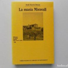 Libros de segunda mano: LIBRERIA GHOTICA. JORDI BARRIS DURAN. LA MASIA MIRAVALL. 1999. OBRA ILUSTRADA.. Lote 212135277