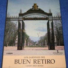Libros de segunda mano: LOS JARDINES DEL BUEN RETIRO - CARMEN ARIZA MUÑOZ - LUNWERG - AYUNTAMIENDO DE MADRID (1990). Lote 212911055