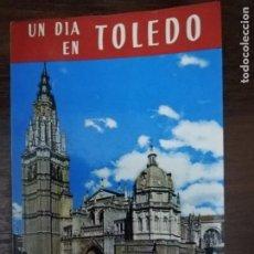 Libros de segunda mano: UN DÍA EN TOLEDO. GUÍA ARTÍSTICA ILUSTRADA. P. RIERA VIDAL. 1973. Lote 213403565