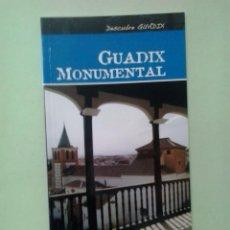 Libros de segunda mano: LMV - GUADIX MONUMENTAL. JOSÉ MANUEL GÓMEZ-MORENO CALERO. Lote 213931693