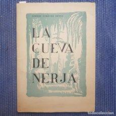Libros de segunda mano: GIMENEZ REYNA, SIMEÓN: LA CUEVA DE NERJA. Lote 214033247