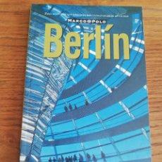 Libros de segunda mano: BERLÍN (GUÍA MARCO POLO). Lote 214080947