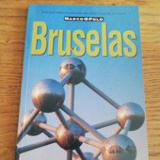 Libros de segunda mano: BRUSELAS (GUÍA MARCO POLO). Lote 214081787