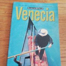 Libros de segunda mano: VENECIA (GUÍA MARCO POLO). Lote 214082076