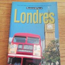 Libros de segunda mano: LONDRES (GUÍA MARCO POLO). Lote 214082173