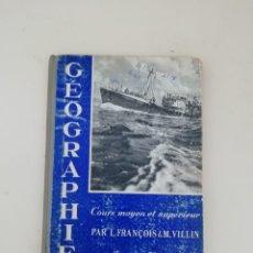Libros de segunda mano: GEOGRAPHIE. Lote 214311992