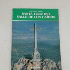 Libros de segunda mano: SANTA CRUZ DEL VALLE DE LOS CAÍDOS. Lote 214312013