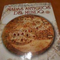 Libros de segunda mano: MAPAS ANTIGUOS DEL MUNDO. Lote 214511841