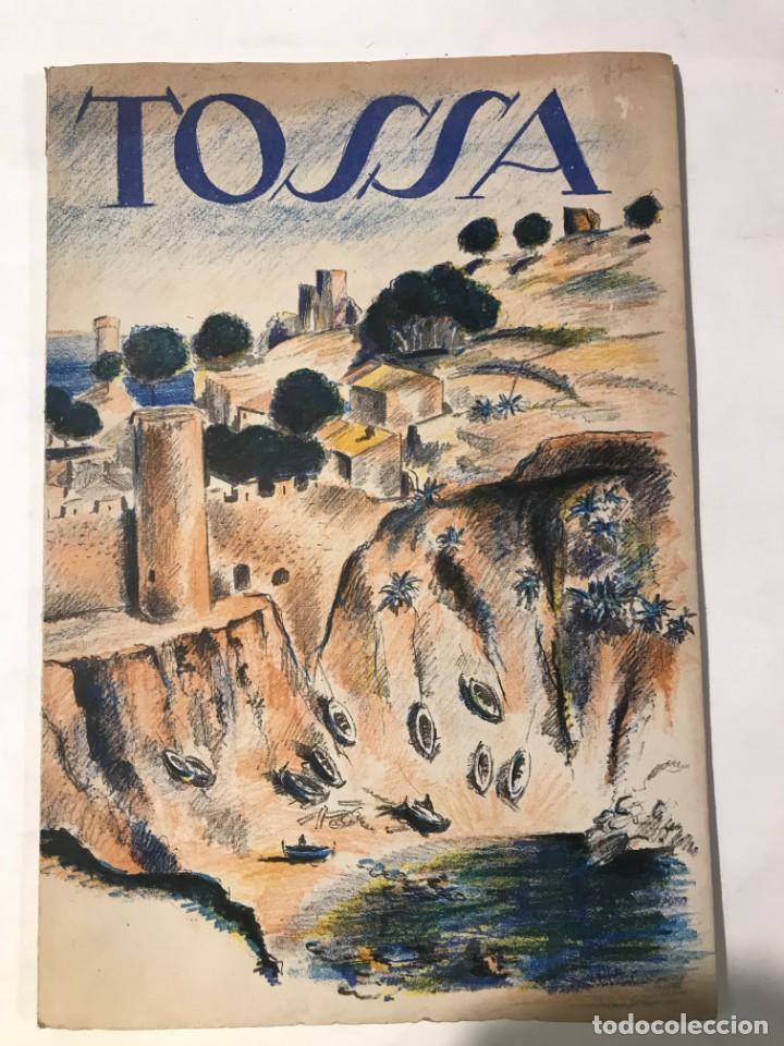 TOSSA / JOAN ALAVEDRA / ILUSTRACIONES JAUME PLA / EDIT. ORBIS / 1954 (Libros de Segunda Mano - Geografía y Viajes)