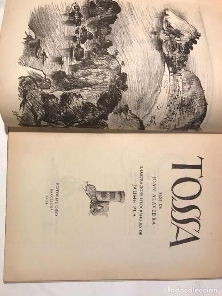 Libros de segunda mano: TOSSA / JOAN ALAVEDRA / ILUSTRACIONES JAUME PLA / EDIT. ORBIS / 1954 - Foto 2 - 215002120