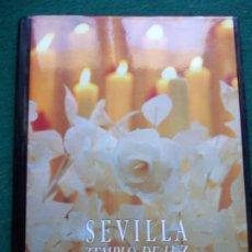 Libros de segunda mano: SEVILLA TEMPLO DE LUZ RAMÓN LEÓN. Lote 215419916