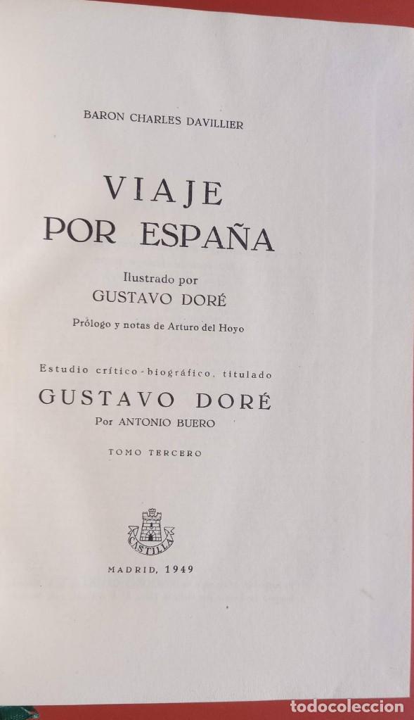 Libros de segunda mano: VIAJE POR ESPAÑA - 3 TOMOS - COMPLETA - DAVILLIER - DORE - ILUSTRADO - LIMITADA - COLECCIONISMO - Foto 5 - 215481445