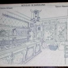 Libros de segunda mano: BOTIGUES DE BARCELONA. TEXTOS ALEXANDRE CIRICI. DIBUIXOS AURORA ALTISENT. EDITORIAL LUMEN. 1979.. Lote 215825532