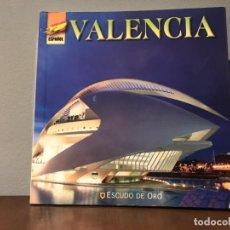 Libros de segunda mano: LIBRO VALENCIA - ESCUDO DE ORO - AÑO 2010. Lote 215837953