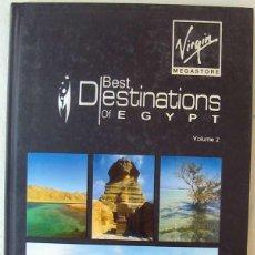 Libros de segunda mano: BEST DESTINATIONS OF EGYPTE / 2 - INTERNATIONAL GROUP PUBLISHER - VER DESCRIPCIÓN Y FOTOS. Lote 215886652