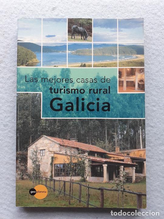 LAS MEJORES CASAS DE TURISMO RURAL GALICIA. (Libros de Segunda Mano - Geografía y Viajes)