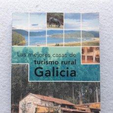 Libros de segunda mano: LAS MEJORES CASAS DE TURISMO RURAL GALICIA.. Lote 216355631