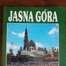 Libros de segunda mano: JASNA GÓRA - JAN PACH / WLODZIMIERZ ROBAK / JERZY TOMZINSKI. 1991. Lote 216786346